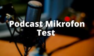 Podcast Mikrofon Test