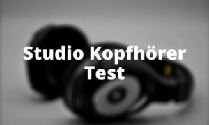 Studio Kopfhörer Test