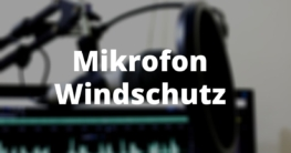 Mikrofon Windschutz