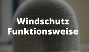 Windschutz Funktionsweise