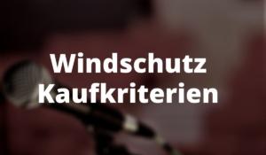 Windschutz Kaufkriterien